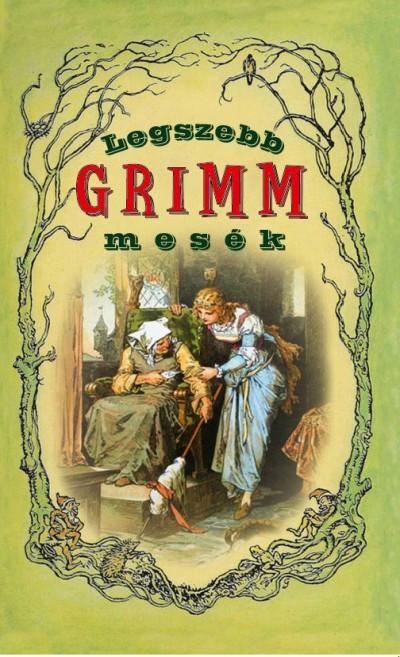 - Legszebb Grimm mesék