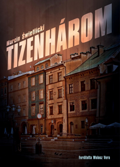 Marcin Swietlicki - Tizenhárom