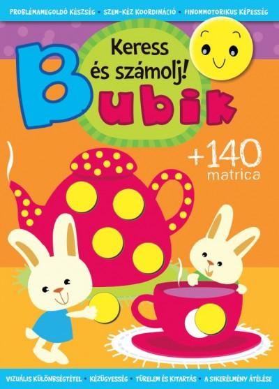 Bogos Katalin  (Szerk.) - Bubik - Keress és számolj!