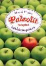 Mezei Elmira - Paleolit receptek h�tk�znapokra