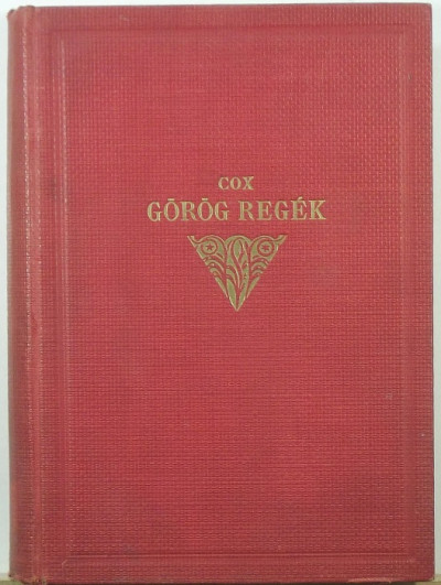 George William Cox - Görög regék