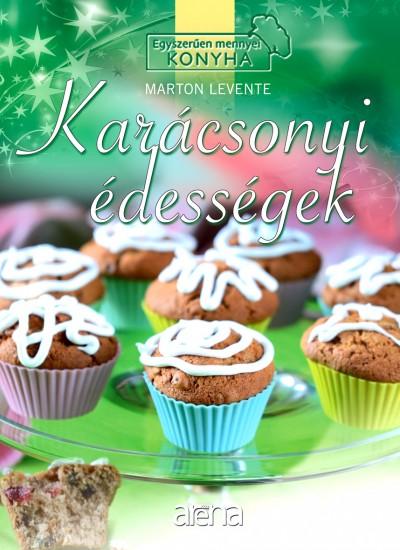 Marton Levente - Karácsonyi édességek