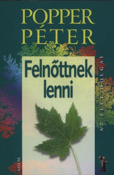 Popper Péter - Felnőttnek lenni