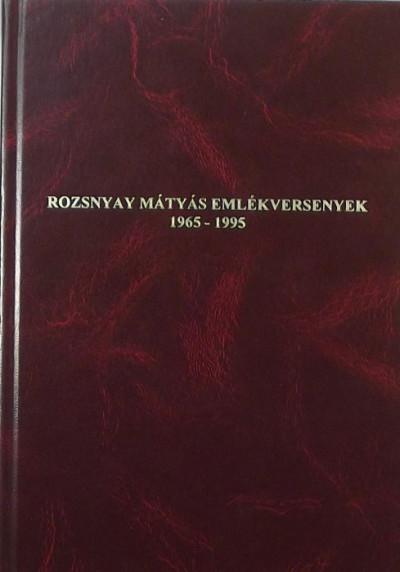 - Rozsnyay Mátyás emlékversenyek