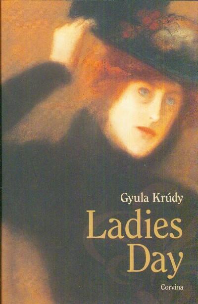 Krúdy Gyula - Ladies Day