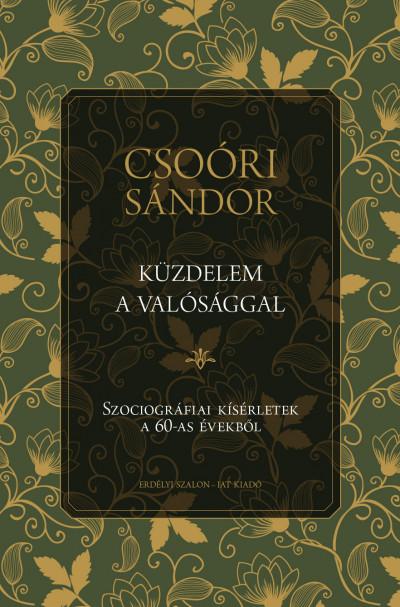 Csoóri Sándor - Küzdelem a valósággal