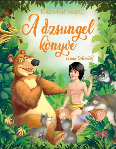 - A dzsungel könyve és más történetek