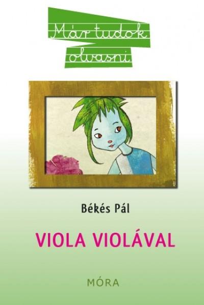Békés Pál - Viola violával