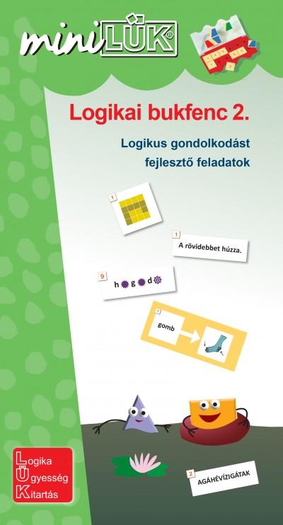 Gál Józsefné  (Összeáll.) - Logikai bukfenc 2. - Logikai gondolkodást fejlesztő feladatok. 3-4. osztály