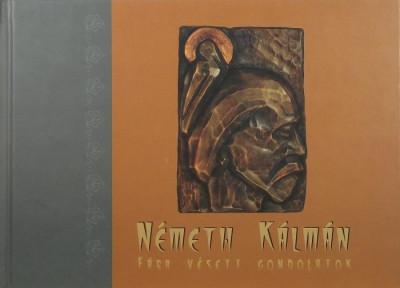 Büki Attila  (Szerk.) - Németh Kálmán