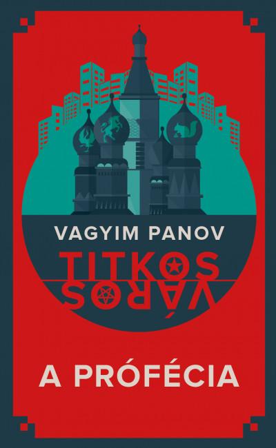 Vagyim Panov - A prófécia