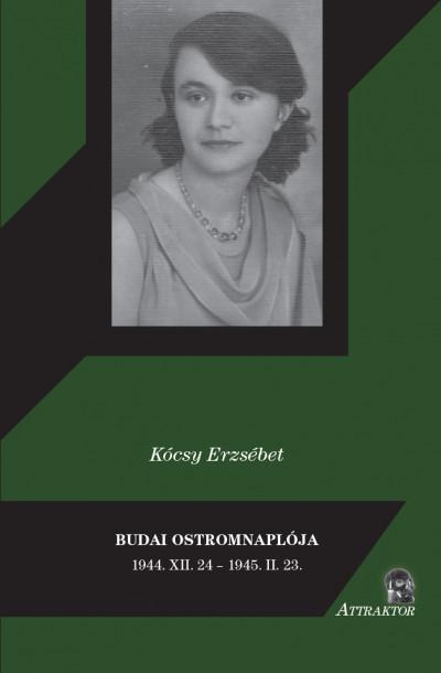 Kócsy Erzsébet - Budai ostromnaplója