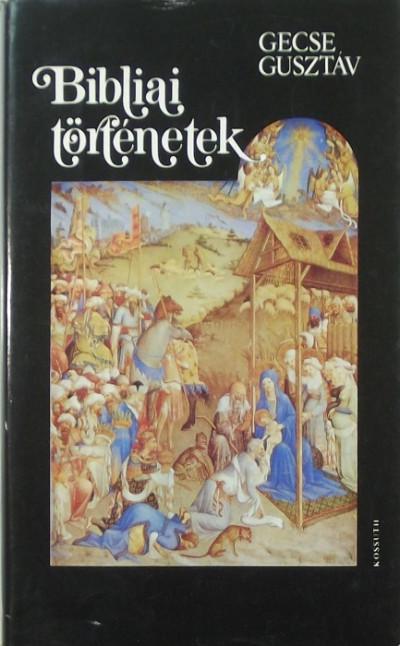 Gecse Gusztáv - Bibliai történetek