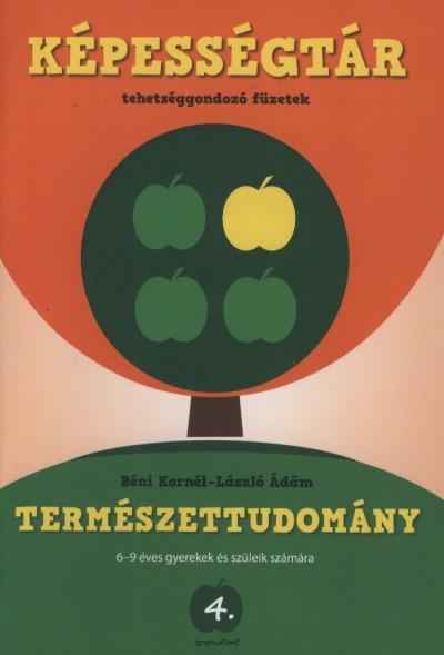 Szűcs Imre Lóránt  (Szerk.) - Képességtár 4. - Természettudomány