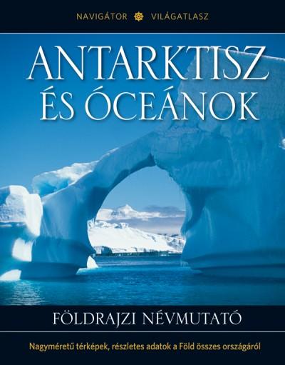 - Antarktisz és óceánok