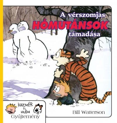 Bill Watterson - A vérszomjas hómutánsok támadása
