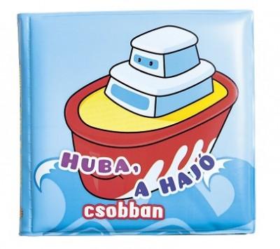 - Fürdőkönyvek - Huba, a hajó csobban