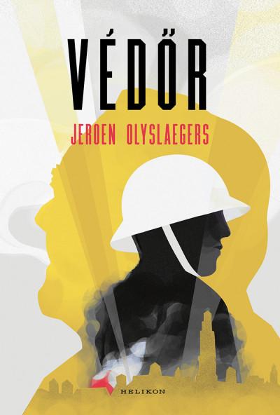 Jeroen Olyslaegers - Védőr