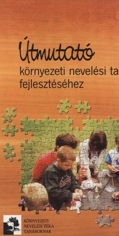- Útmutató környezeti nevelési tantervek fejlesztéséhez