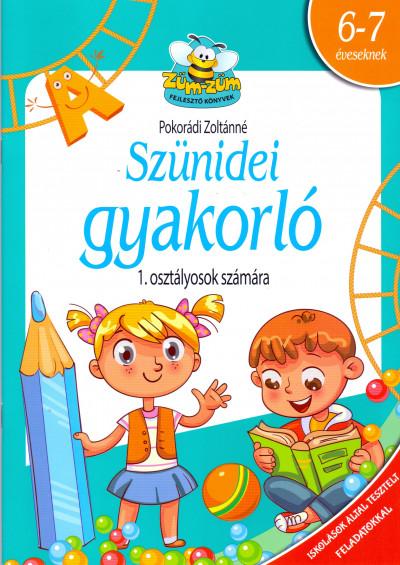 Pokorádi Zoltánné - Szünidei gyakorló - 1. osztályosok számára