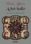 Wass Albert - A h�t holl�