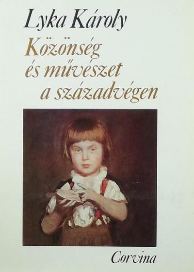 Lyka Károly - Közönség és művészet a századvégen