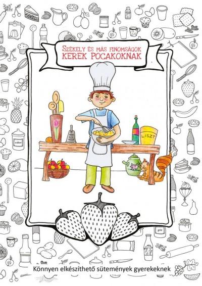 Asztalos Ágnes  (Szerk.) - Székely és más finomságok kerek pocakoknak