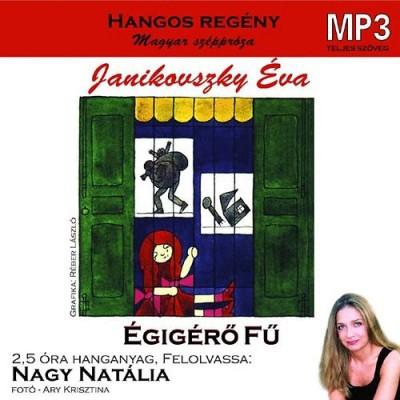 Janikovszky Éva - Nagy Natália - Égigérő Fű - Hangoskönyv MP3