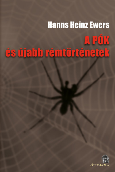 Hans Heinz Ewers - A pók