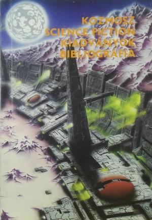 b9d69535a0 Trethon Judit (Összeáll.) - Kozmosz science fiction kiadványok bibliográfia
