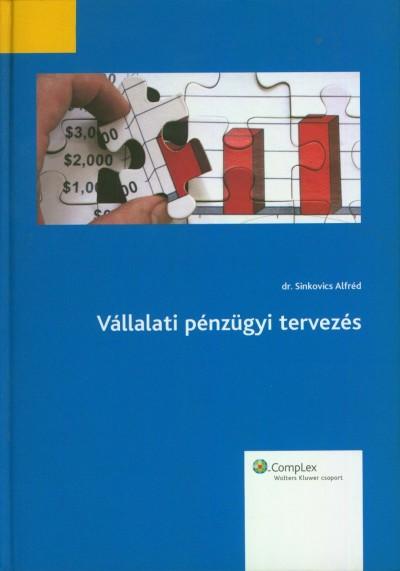 Sinkovics Alfréd - Vállalati pénzügyi tervezés