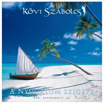 Kövi Szabolcs - A nyugalom szigete - CD