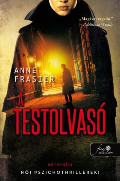 Anne Frasier - A testolvasó