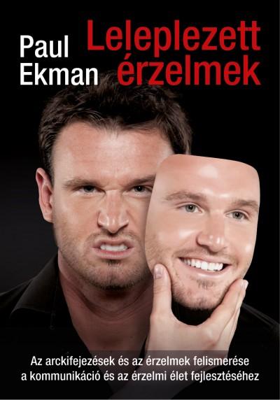 Paul Ekman - Leleplezett érzelmek