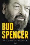 Bud Spencer - K�l�nben d�hbe j�v�k