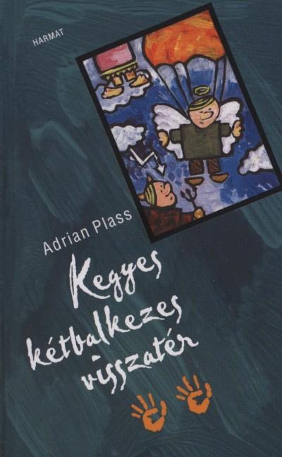 Adrian Plass - Kegyes kétbalkezes visszatér