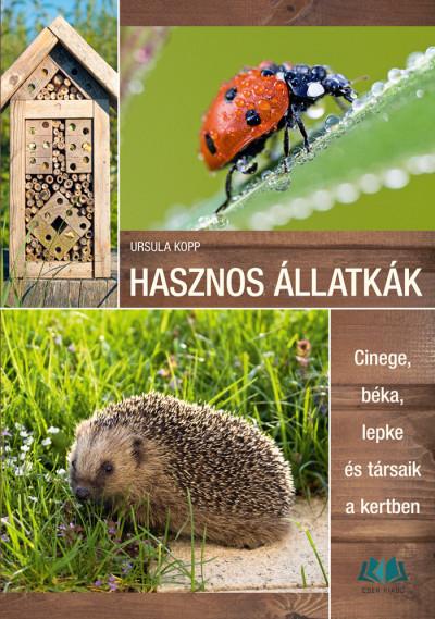 Ursula Kopp - Hasznos állatkák