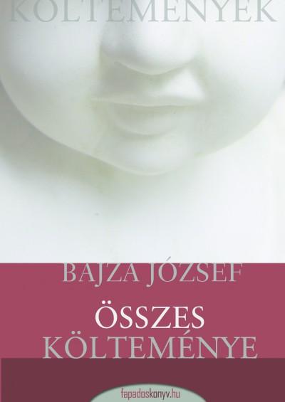 Bajza József - Bajza József összes költeménye