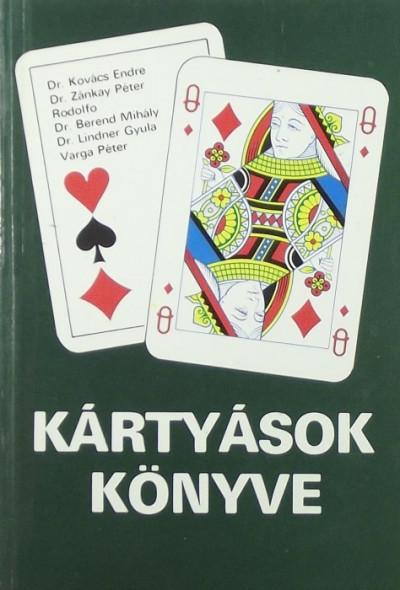 Dr. Berend Mihály - Rodolfo - Zánkay Péter - Kártyások könyve