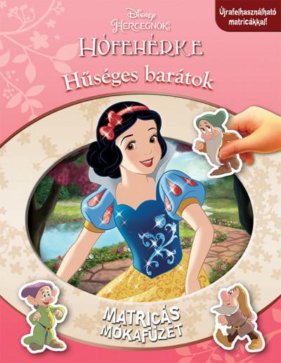 Valérie Ménard - Disney Hercegnők - Matricás mókafüzet: Hófehérke