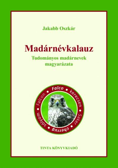 Jakabb Oszkár  (Szerk.) - Madárnévkalauz
