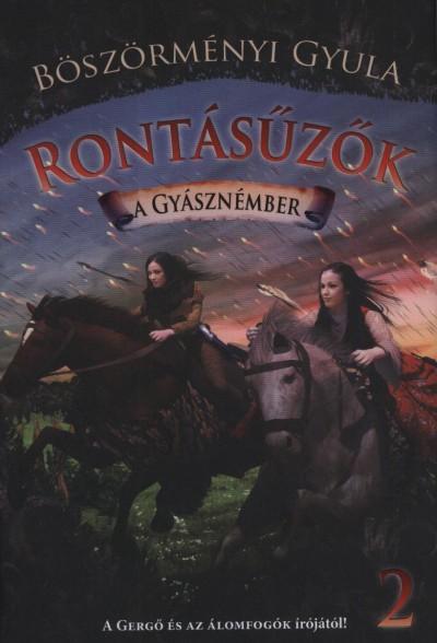 A GYÁSZNÉMBER - RONTÁSŰZŐK 2.