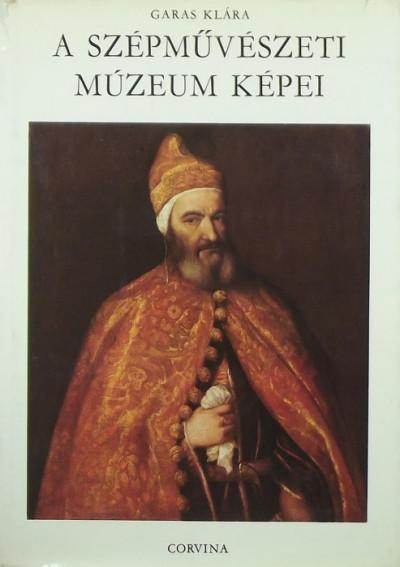 Garas Klára - A Szépművészeti Múzeum képei