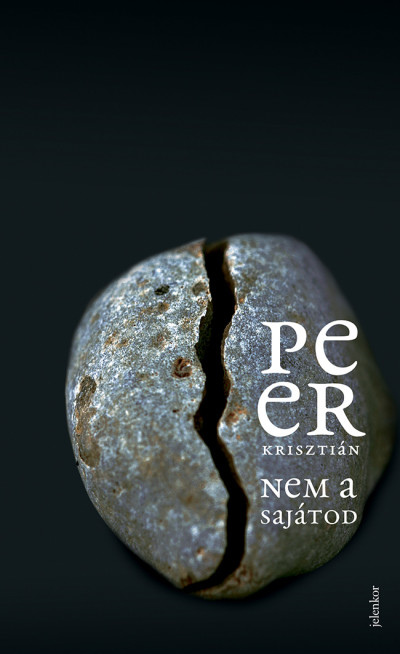 Peer Krisztián - Nem a sajátod