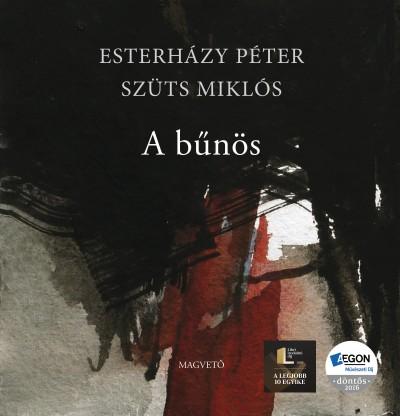Esterházy Péter - Szüts Miklós - A bűnös