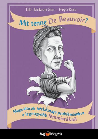 Tabi Jackson Gee - Freya Rose - Mit tenne De Beauvoir?