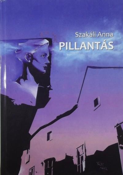 Szakáli Anna - Pillantás