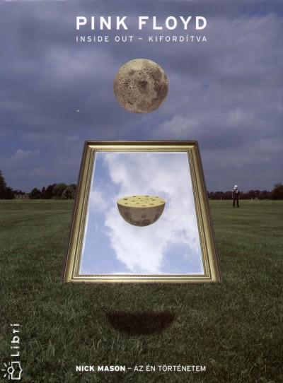 Nick Mason - Pink Floyd - Inside Out - Kifordítva
