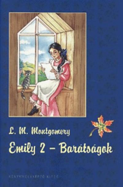 Lucy Maud Montgomery - Emily 2. - Barátságok