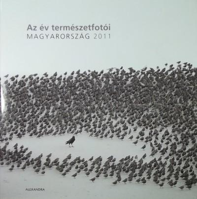 Horváth Árpád  (Szerk.) - Az év természetfotói - Magyarország 2011